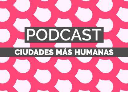 Podcast. Ciudades Más sonoras...
