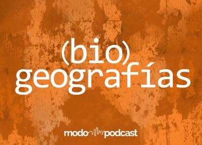 Estreno: (bio)geografías