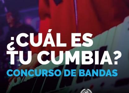 Concurso de bandas: ¿Cuál es tu cumbia?