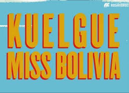 Recital de Kuelgue y Miss Bolivia