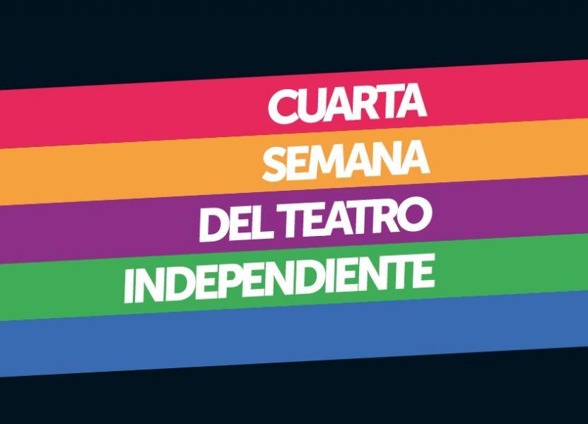 Cuarta Semana del Teatro Independiente