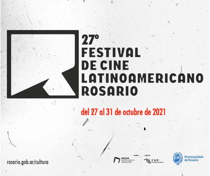 27° Festival de Cine Latinoamericano Rosario 2021