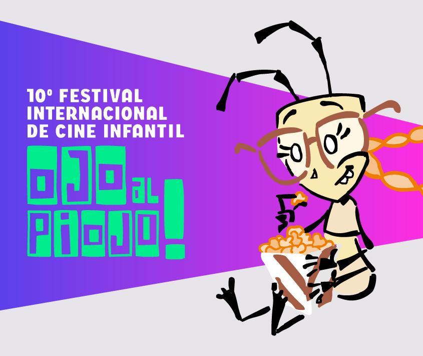 Ojo al Piojo!  10° Festival Internacional de Cine Infantil