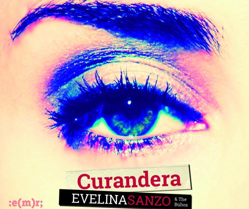 """Evelina Sanzo & The Búhos- """"Curandera"""" (EMR, 2014)"""