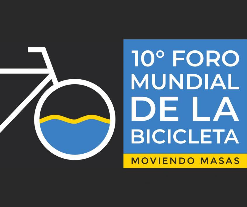 10° Foro Mundial de la Bicicleta #FMB10
