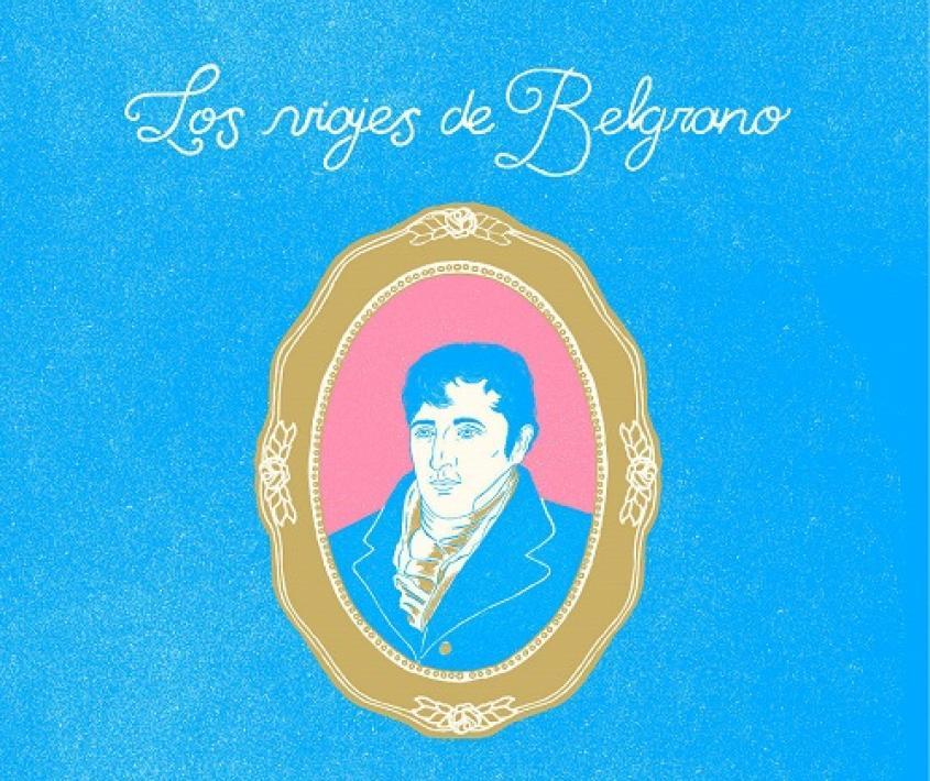 Libro: Los Viajes de Belgrano