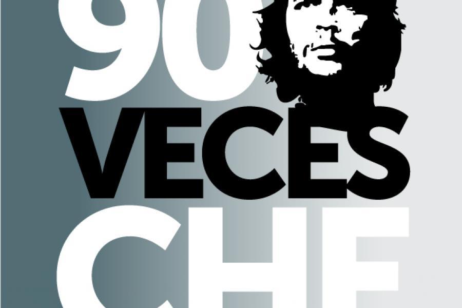 """90 aniversario del natalicio de Ernesto """"che"""" Guevara"""