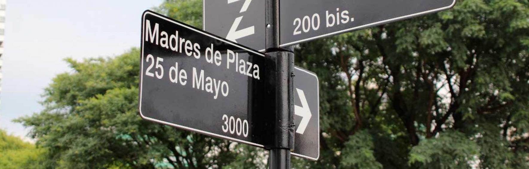 Calle Madres de plaza 25 de mayo